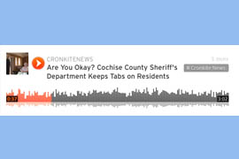 Experience Cochise County's program through this audio report.