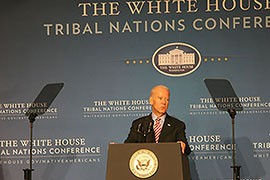 Vice President Joe Biden told tribal leaders at the 2014 White House Tribal Nations Conference that he and President Barack Obama