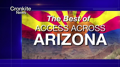 On this episode of Cronkite News, the best stories of the Access Across Arizona series are highlighted.
